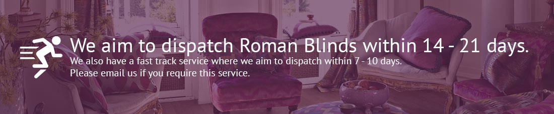 fast uk Roman Blind Delivery